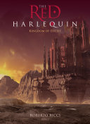 The Red Harlequin - Book 2 Kingdom of Deceit