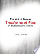 The art of Chinese translation of puns in Shakespeare   s sonnets  Penerbit USM