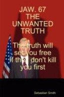 Jaw  67 the Unwanted Truth