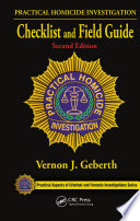 Practical Homicide Investigation Checklist and Field Guide  Second Edition