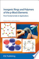 Inorganic Rings and Polymers of the P block Elements