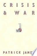 Crisis and War