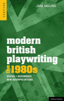 Modern British Playwriting: the 80s