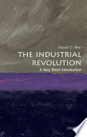 The Industrial Revolution A Very Short Introduction