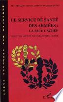 illustration LE SERVICE DE SANTÉ DES ARMÉES : LA FACE CACHÉE