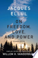 On Freedom  Love  and Power Book PDF