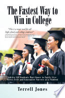 The Fastest Way to Win in College