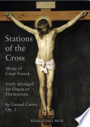 C  sar Franck  Stations of the Cross