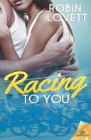 Racing to You