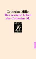 Das sexuelle Leben der Catherine M