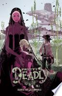 Pretty Deadly Vol. 1 by Kelly Sue Deconnick