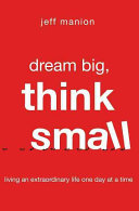 Ebook Dream Big, Think Small Epub Jeff Manion Apps Read Mobile
