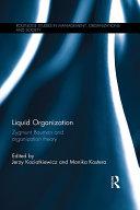 Liquid Organization