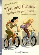 Tim und Claudia: Suchen Ihren Freund