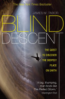 Blind Descent Had Remained Unclaimed For Centuries Long After Every