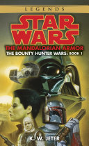 The Mandalorian Armor  Star Wars Legends  The Bounty Hunter Wars