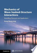 Mechanics of Wave Seabed Structure Interactions