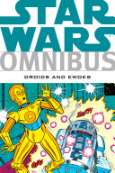 Star Wars Omnibus  Droids and Ewoks