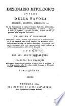 Dizionario mitologico  ovvero della favola storico  poetico  simbolico     opera tradotta dal francese     Nuova ed  arricchita di figure