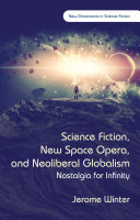Science Fiction New Space Opera And Neoliberal Globalism