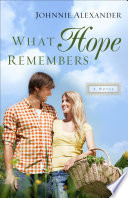 What Hope Remembers  Misty Willow Book  3