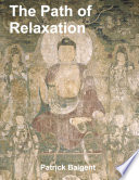 The Path Of Relaxation