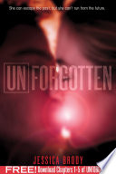 Unforgotten  Chapters 1 5