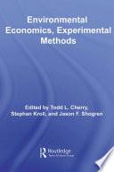 Environmental Economics  Experimental Methods