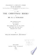 Thackeray's Complete Works: Christmas Books Of Mr. M.A. Titmarsh : ...