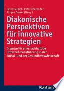 Diakonische Perspektiven f  r innovative Strategien