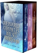 Overworld Chronicles Box Books 8-10