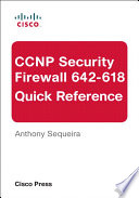 CCNP Security FIREWALL 642 618 Quick Reference