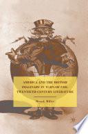 America and the British Imaginary in Turn of the Twentieth Century Literature