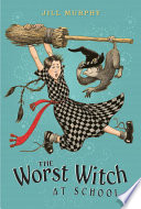 The Worst Witch at School