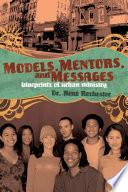 Models, Mentors, and Messages