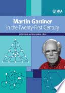 Martin Gardner in the Twenty First Century