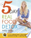 The 5 Day Real Food Detox