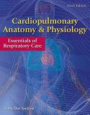 Cardiopulmonary Anatomy Physiology Essentials Of Respiratory Care