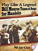 Play Like A Legend  Bill Monroe