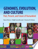 Genomes  Evolution  and Culture