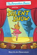 Berenstain Bears and the Talent Show