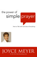 The Power Of Simple Prayer : one comment about prayer, what would...