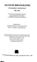 Deutsche Bibliographie   D   1     Deutsche Bibliographie  D  F  nfjahres Verzeichnis   B  cher u  Karten   Bibliographie aller in Deutschland erschienenen Ver  ffentlichungen u  d  in   sterreich u  d  Schweiz im Buchhandel erschienenen deutschsprach  Publikationen sowie d  deutschsprach  Ver  ffentlichungen anderer L  nder   unter Mitw  d    sterreichischen Nationalbibliothek in Wien f  r d    sterr  u  d  Schweizerischen Landesbibliothek in Bern f  r d  schweizer  Titel bearb  von d  Deutschen Bibliothek  Frankfu