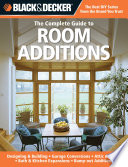 Black   Decker The Complete Guide to Room Additions