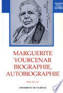Marguerite Yourcenar  biographie  autobiographie