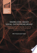 Knowledge-Based Social Entrepreneurship Are Solving Some Of The Most Critical