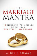The Marriage Mantra The Secret Behind Successful Relationships Girish Kumardo