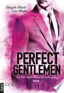 Perfect Gentlemen   Ein One Night Stand ist nicht genug