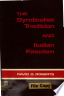 The Syndicalist Tradition and Italian Fascism