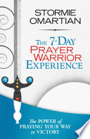 The 7 Day Prayer Warrior Experience  Free One Week Devotional